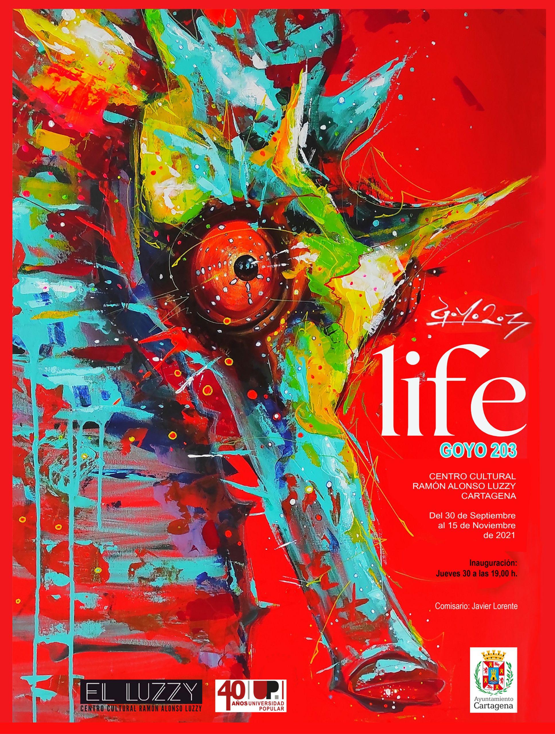 LIFE de Goyo 203 (Cartagena) -hasta el 15/11-